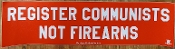"""Register Communist, Not Guns"" Bumper Sticker"